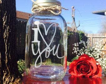 Mason Jar, Engraved Mason Jar, I Love You, Valentines Gift