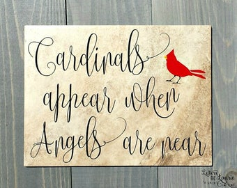 In Loving Memory Gift, Cardinals appear when angels are near, In loving memory sign, Memorial gift, Cardinal Quote
