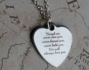 Baby Loss Keepsake, Miscarriage Pendant,  Baby Remembrance, Miscarriage Gift, Though We Never Saw You, 925 Necklace
