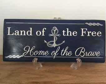 """Hand Painted Wooden Sign """"Land of the Free"""" with Anchor Logo"""