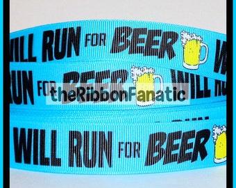 """5 yds 7/8"""" Will Run for Beer Grosgrain Ribbon Runner Running Turquoise Blue"""
