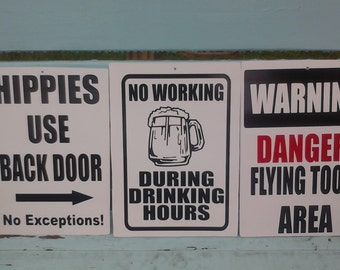 No Working During Drinking Hours Sign