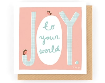 Joy to your world - Greeting Card (1-32C)