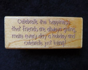 Celebrate Just Living Rubber Stamp