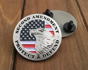 Protect & Defend - Second Amendment Pin
