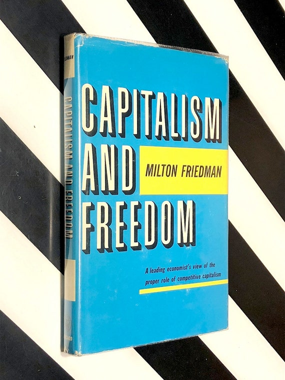 Capitalism and Freedom by Milton Friedman (1962) first edition book