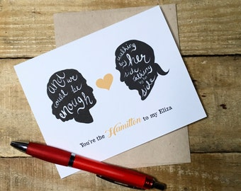 "Hamilton Musical Inspired Blank Card - You're the Hamilton to My Eliza - 5.5"" x 4.25"" blank greeting card"