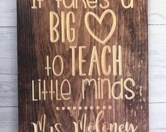 It Takes a Big Heart To Teach Little Minds | Teacher Gift | End of School Year | Gift from Student |