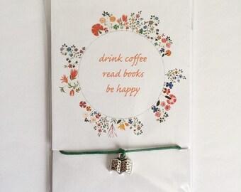 Drink Coffee, Read Books, Be Happy - Friendship Bracelet