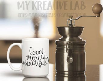 Good Morning Beautiful - Coffee Mug Decal - DIY