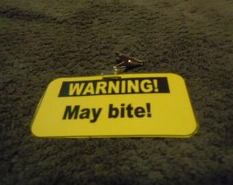 """Warning badge - """"May bite!"""""""