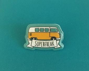 superfreak  |  handmade pin badge  |  little miss sunshine inspired
