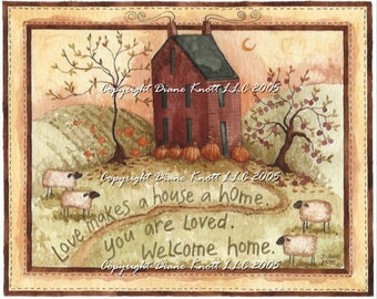 Primitive House Printable Print - Love Makes A House A Home by Diane Knott for Wall Decor, Cards, Scrapbook, Paper Craft, Journal, Planner