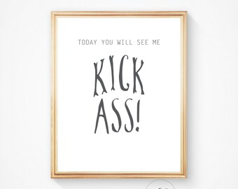Typography poster, Art, Motivational quote, Print, Kick ass, Inspirational quote, Motivational print, digital print, Home decor, Wall art,