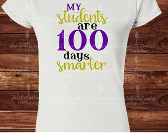 My Students are 100 days smarter - Teacher - 100th day of school - Adult - Womens - Unisex - T-Shirt