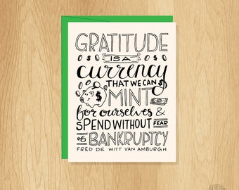 Hand Lettered Gratitude is a Currency Card, Unique Thank You Card, Gratitude Card, Hand Lettered Card, Blank Card