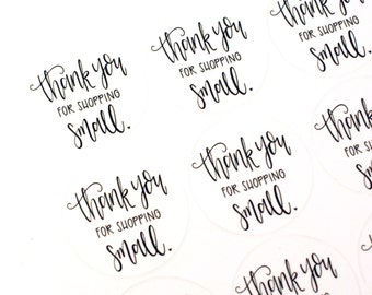 Shop Exclusive - Thank you for shopping small stickers- modern calligraphy hand lettered stickers - small business stickers