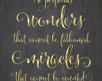 Job 5:9 He Performs Wonders That Cannot Be Fathomed Miracles That Cannot Be Counted Scripture Prints Faux Gold Foil Prints Bible Verses