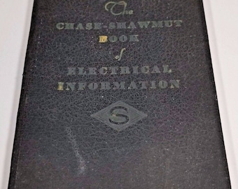 Vintage The Chase Shawmut Book of Electrical Information 1939