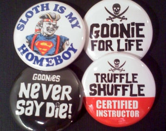 "1.5"" Buttons OR Magnets-Goonies Inspired, Set of 4"