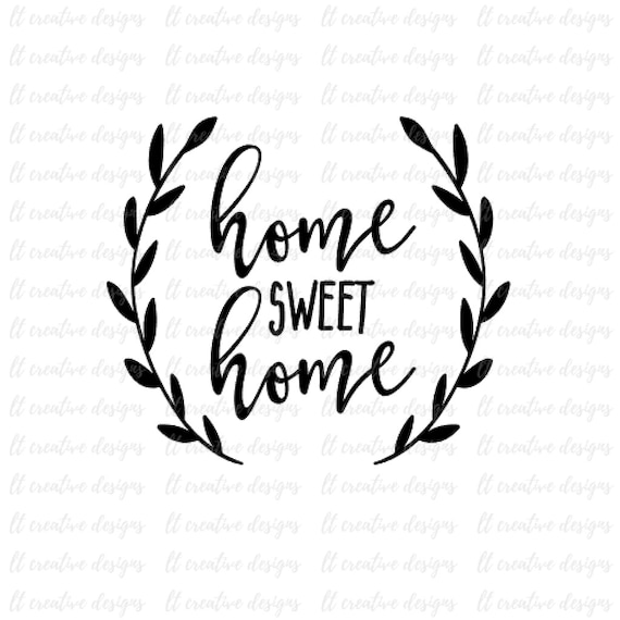 home sweet home svg cricut svg silhouette cut files