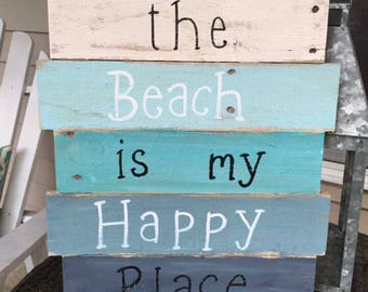Pallet wood | The Beach is My Happy Place | sign