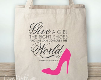 Marilyn Monroe - Quote - Give a Girl the Right Shoes and She Can Conquer the World - Canvas Tote - Bag - Grocery Bag - Custom Gift - Gym Bag