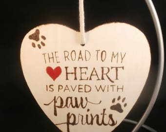 The road to my heart is paved with paw-prints, heart wall hanging