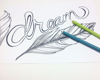 Dream Coloring Page | Feather Print | Boho Coloring Page | Adult Coloring | Hippie Coloring | Dream Print | Feather Drawing | Teen Girl Gift