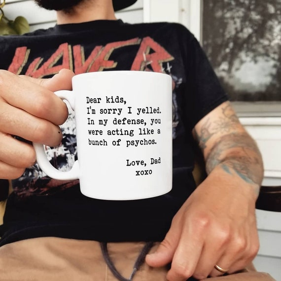 "Handmade Custom ""Dear Kids..."" Coffee Mug - Custom Coffee Cup - Funny Mom Mug"