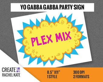 Yo Gabba Gabba Inspired DIY Custom Birthday Party Logo Sign Personalized PDF