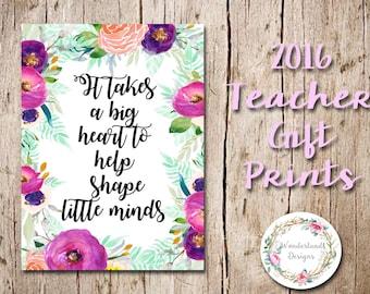 It Takes A Big Heart To Help Shape Little Minds A4 Teacher Appreciation Gift Print