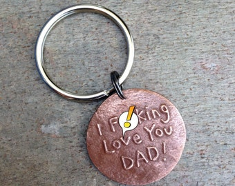 I F-cking Love You Dad Gift under 25 Key Chain Fathers Day Gift Humor Funny Keychain