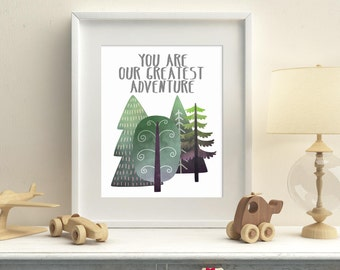 Woodland nursery printable art, you are our greatest adventure, woodland kids room wall art, forest trees nursery wall decor, download