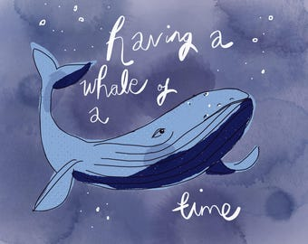 Having a Whale of a Time A5 Print