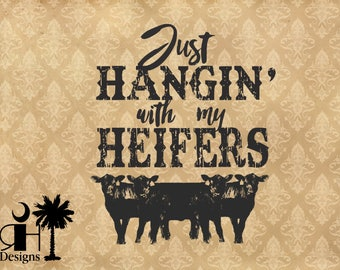 Hangin Heifers SVG