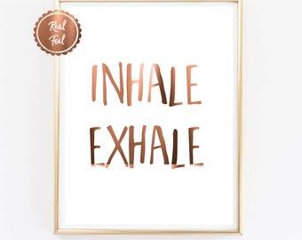 INHALE EXHALE copper foil print // yoga quote // real copper foil // home art // yoga print // inspirational poster, pressed copper foil