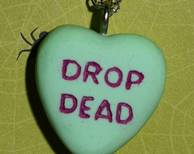 Candy Heart  Message  Necklace  - Drop Dead - Candy Heart - Gruesome Green