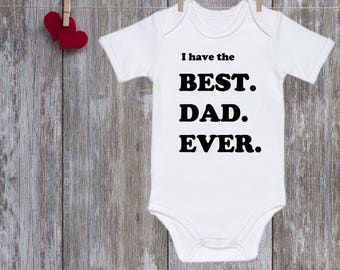 Funny Baby onesie Best dad ever onesie Baby One Piece Bodysuit Baby onesie Pregnancy announcement Gift for dad Baby clothes Gift for baby