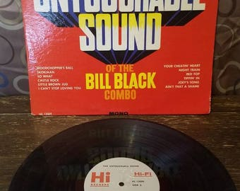 The Untouchable Sound of the Bill Black Combo Vinyl Records LP HI Records