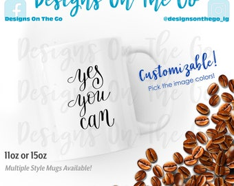 Coffee Mug, Inspirational, Yes You Can, Sizes Vary, Tumbler, Glass, Ceramic, Foil, Pink Gold Silver Metallic, Latte, Black