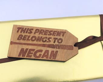 The Walking Dead Personalised Wooden Gift Tag This Present Belongs to Negan Christmas Gift