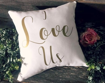 I Love Us Pillow | Love Pillow | Valentines Day Gift | Gift for Her | Gift for Him | Anniversary Gift | Valentines Day Pillow | I Love Us
