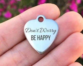 Happy Stainless Steel Charm - Don't Worry Be Happy - Laser Engraved - Silver Heart - 19mm x 22mm - Quantity Options - ZF27