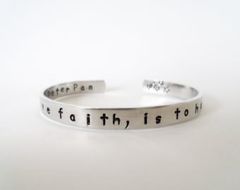 Inspirational Quote Bracelet, For to have faith, is to have wings, Hand Stamped Cuff Bracelet, Customizable