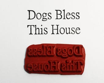 Dogs Bless This House - Altered Attic Rubber Stamp - Sweet Pet Puppy Dog Quote Sentiment Greeting Card Scrapbook Art Craft Collage Paper