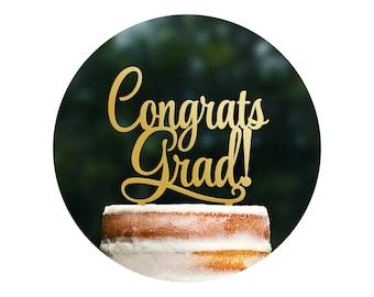Scripted Congrats Grad Graduation Cake Topper, Graduation Cake Topper, Graduation Party Decor, College Grad, High School Grad Party (T273)