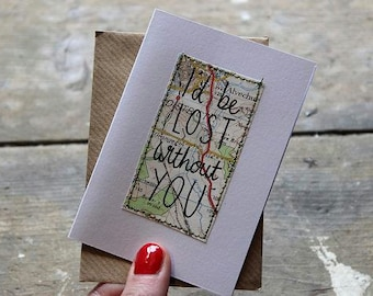 Mini Card- 'I'd Be Lost Without You'. Map Background With Hand Lettering.Blank. Includes brown envelope.