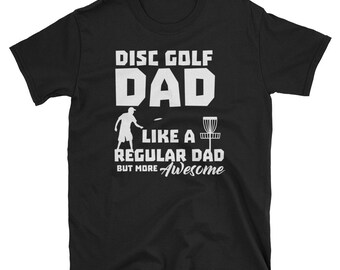 Disc Golf Dads Are Cooler Fathers Day