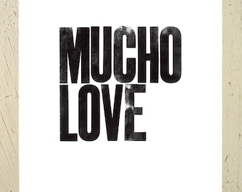 Mucho Love typographic art print - black. Large size by Erupt Prints